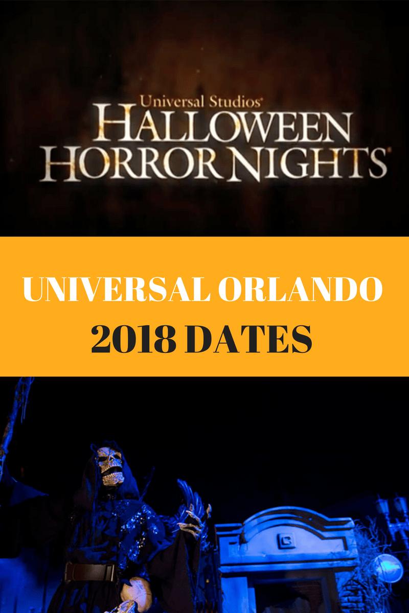2018 HALLOWEEN HORROR NIGHTS DATES