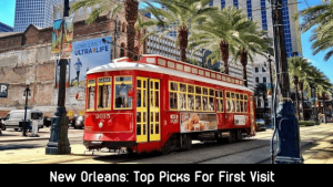 new orleans first visit