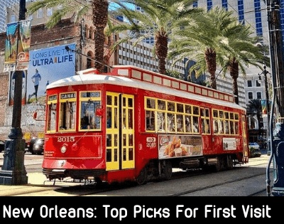 New Orleans: Top Picks For Your First Visit