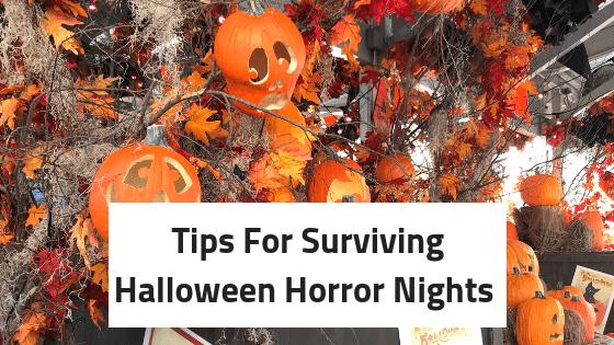 tips to survice halloween horrow nights