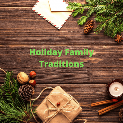 10 Amazing Holiday Family Traditions to Start this Year